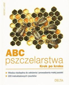 ABC Pszczelarstwa - krok po kroku.