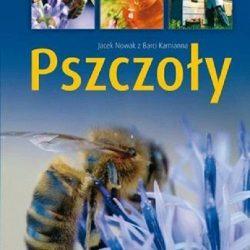 Pszczoły - Jacek Nowak