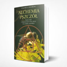 Alchemia Pszczół Pszczoły i produkty pszczele