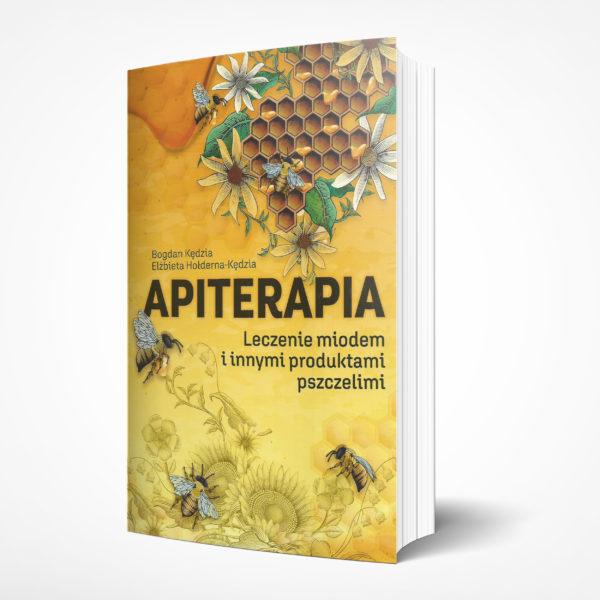 Apiterapia. Leczenie miodem i produktami pszczelimi